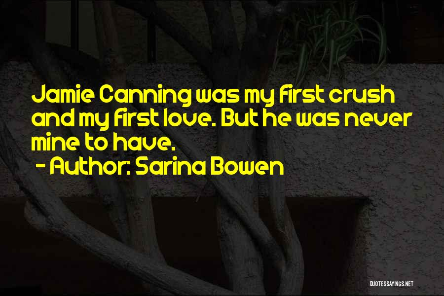 He Was Mine First Quotes By Sarina Bowen