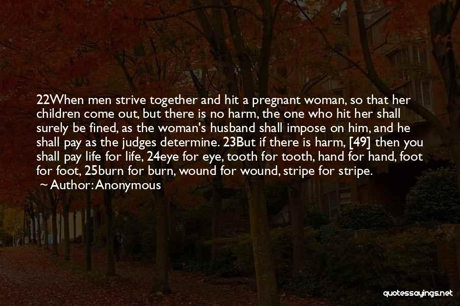 He Who Judges Quotes By Anonymous