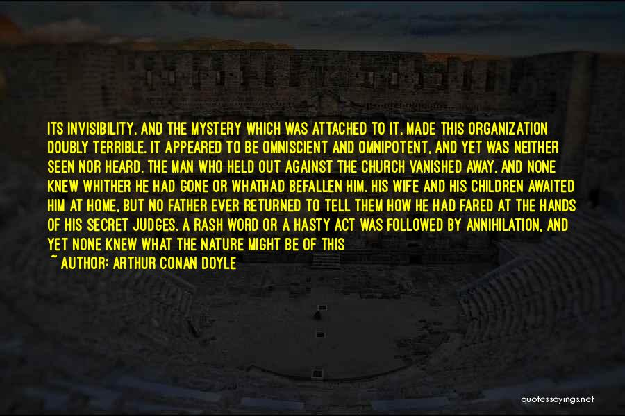 He Who Judges Quotes By Arthur Conan Doyle