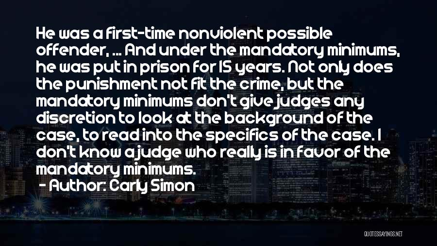 He Who Judges Quotes By Carly Simon