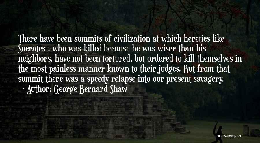 He Who Judges Quotes By George Bernard Shaw