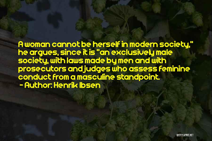 He Who Judges Quotes By Henrik Ibsen