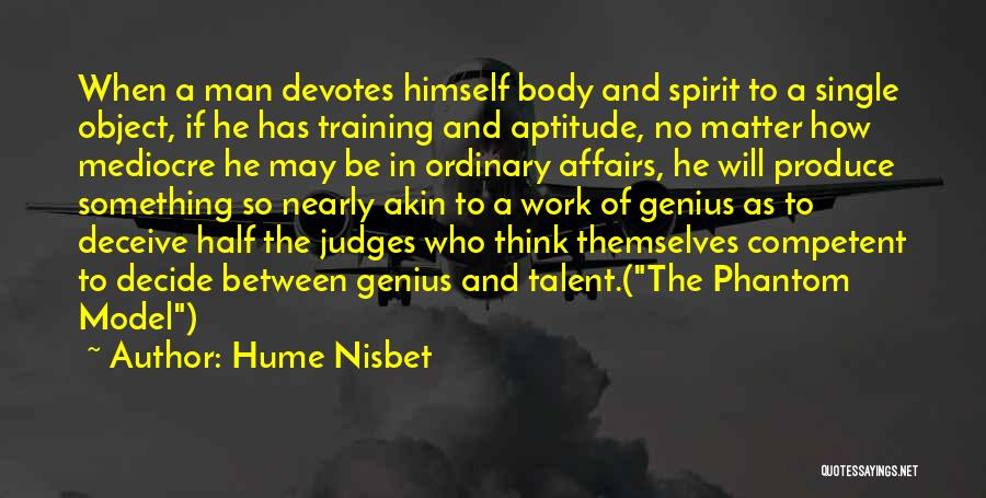 He Who Judges Quotes By Hume Nisbet