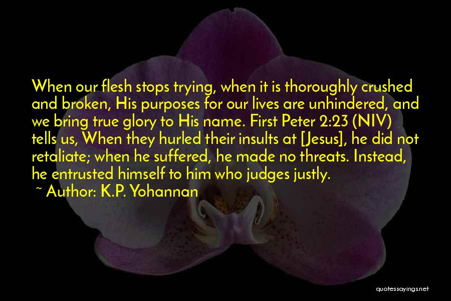 He Who Judges Quotes By K.P. Yohannan