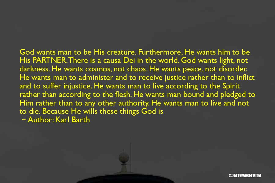 He Who Judges Quotes By Karl Barth