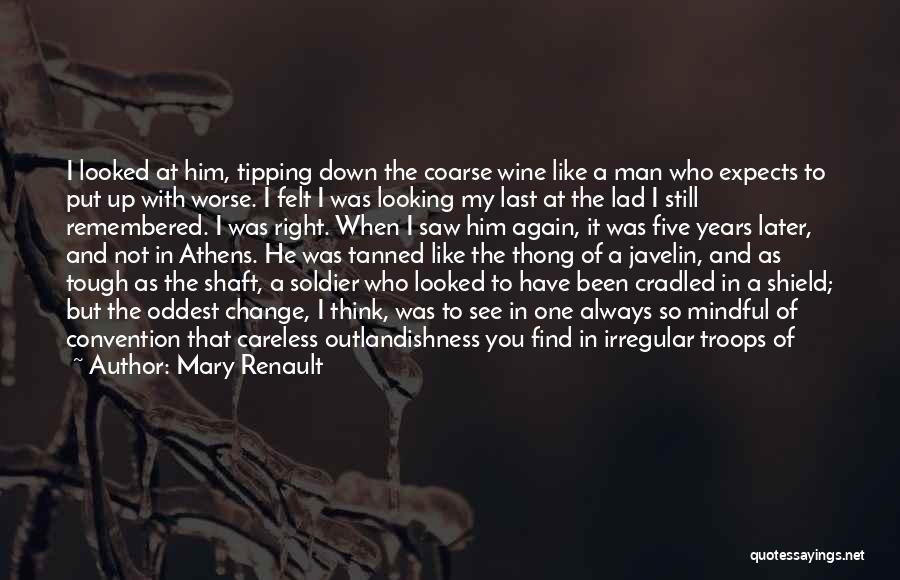 He Who Judges Quotes By Mary Renault