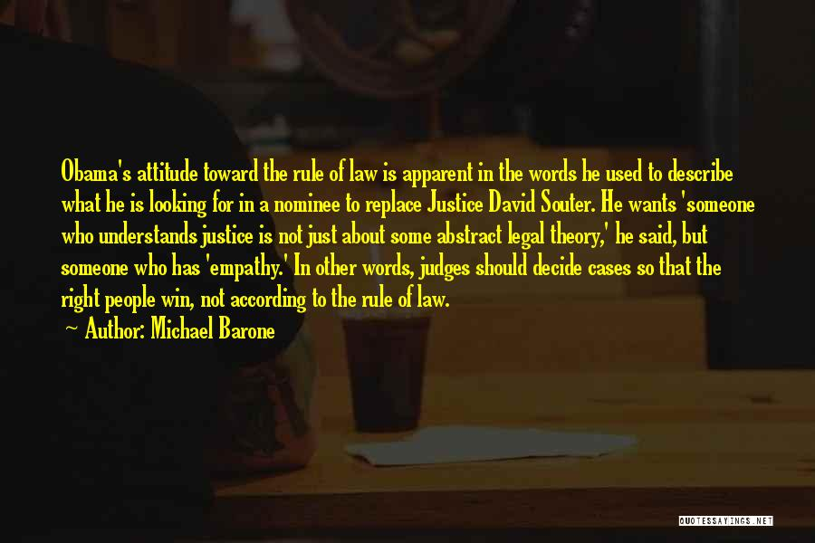 He Who Judges Quotes By Michael Barone