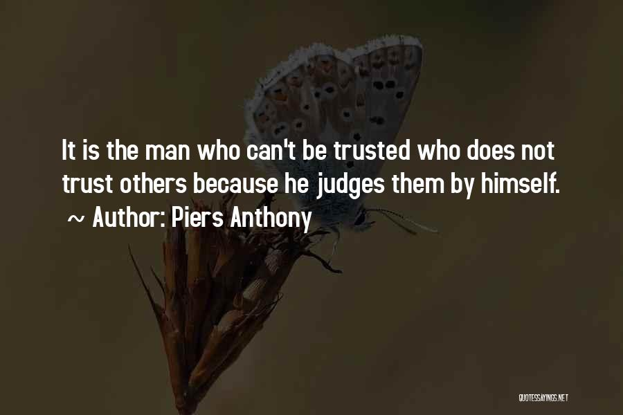 He Who Judges Quotes By Piers Anthony