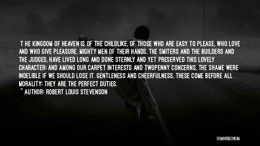He Who Judges Quotes By Robert Louis Stevenson