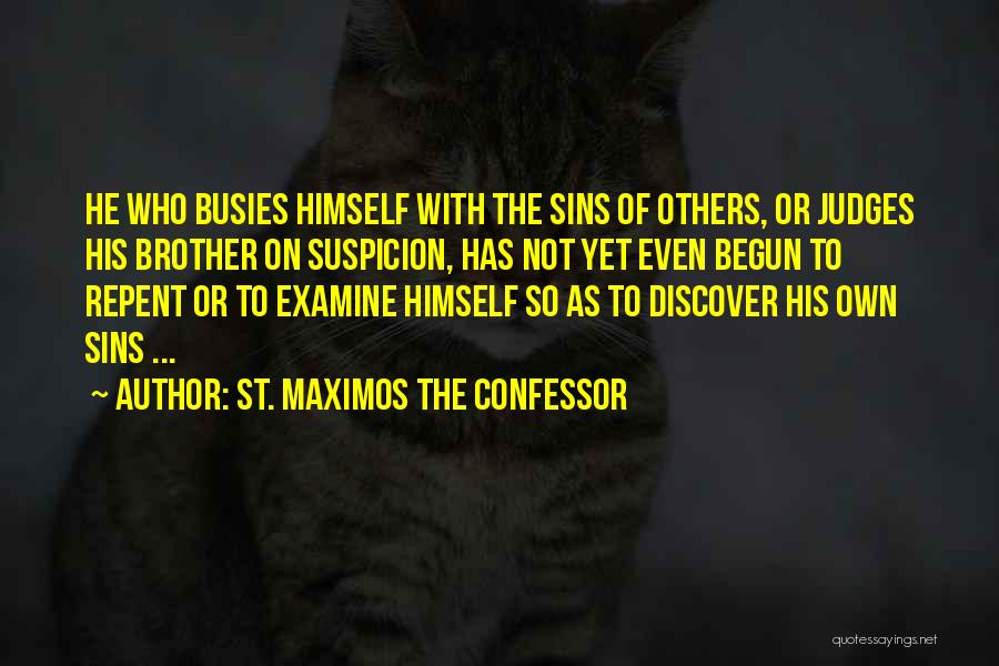 He Who Judges Quotes By St. Maximos The Confessor