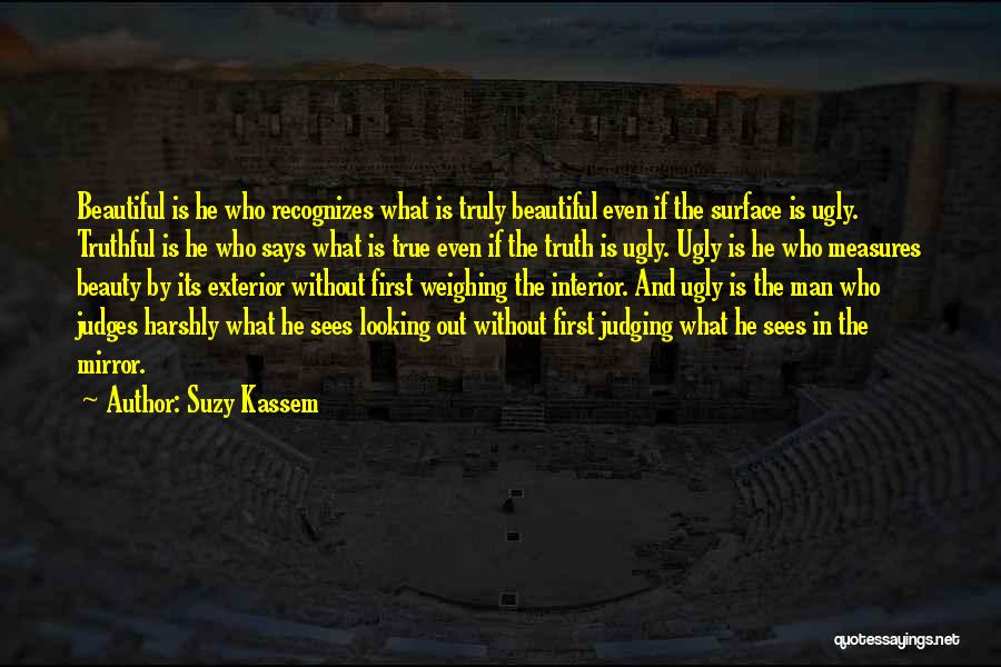 He Who Judges Quotes By Suzy Kassem