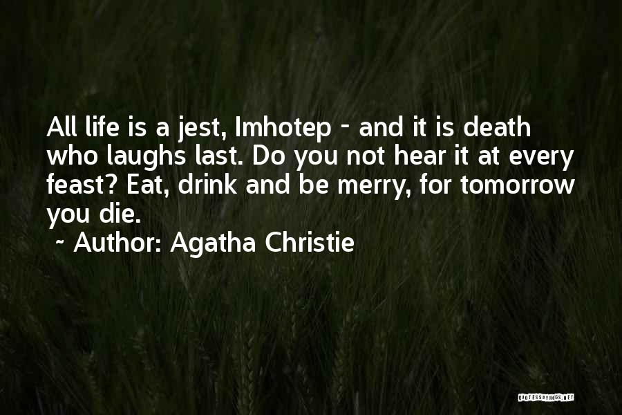 He Who Laughs Last Quotes By Agatha Christie