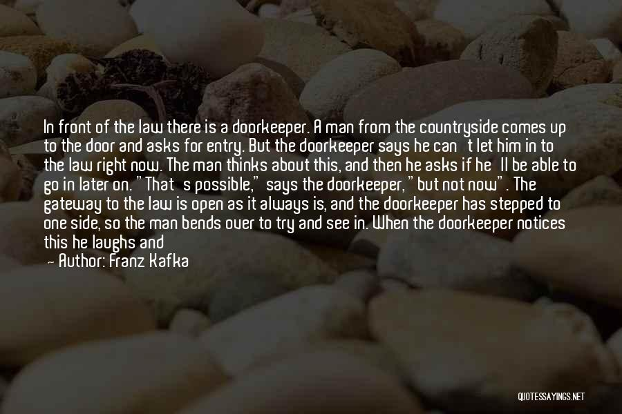 He Who Laughs Last Quotes By Franz Kafka