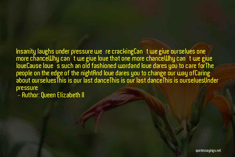 He Who Laughs Last Quotes By Queen Elizabeth II