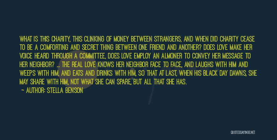 He Who Laughs Last Quotes By Stella Benson