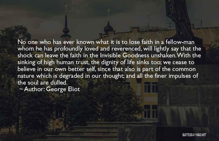 He Will Leave Quotes By George Eliot