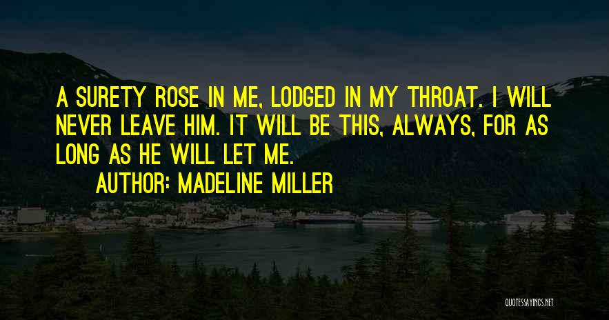 He Will Leave Quotes By Madeline Miller