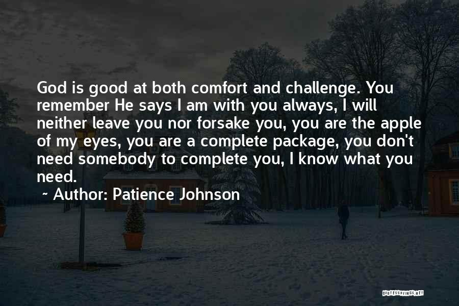 He Will Leave Quotes By Patience Johnson