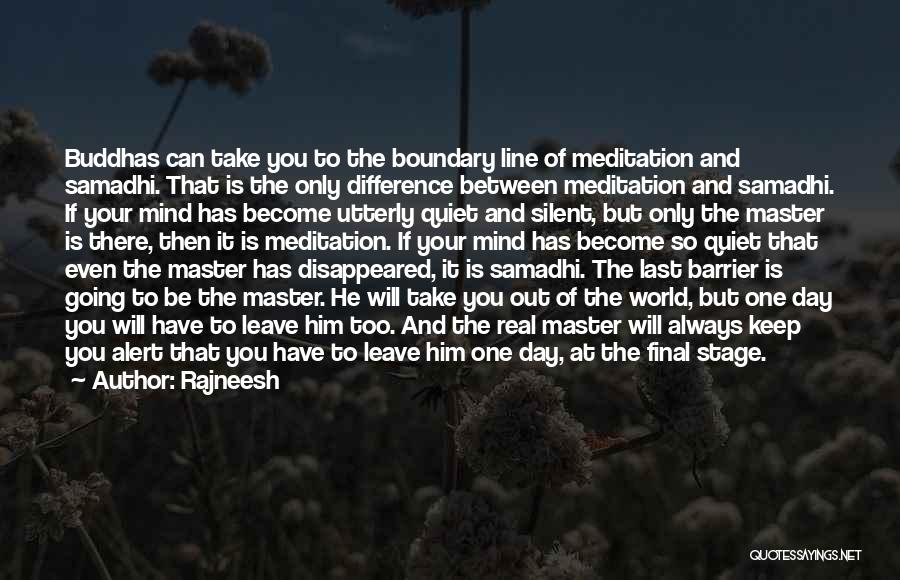 He Will Leave Quotes By Rajneesh
