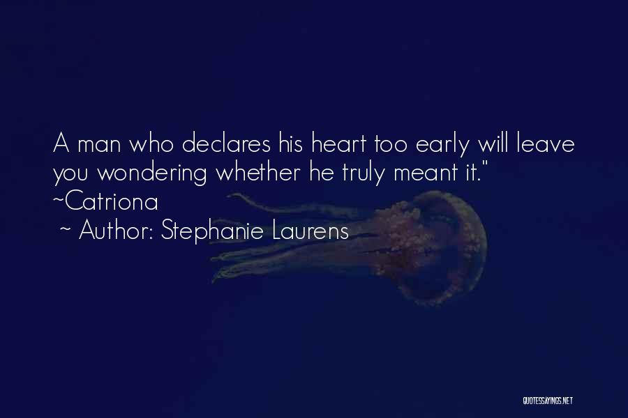 He Will Leave Quotes By Stephanie Laurens