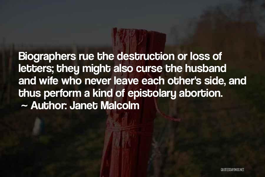 He Will Never Leave His Wife Quotes By Janet Malcolm