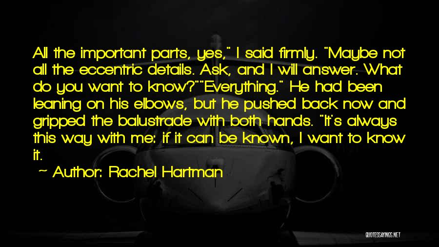 He Will Want Me Back Quotes By Rachel Hartman
