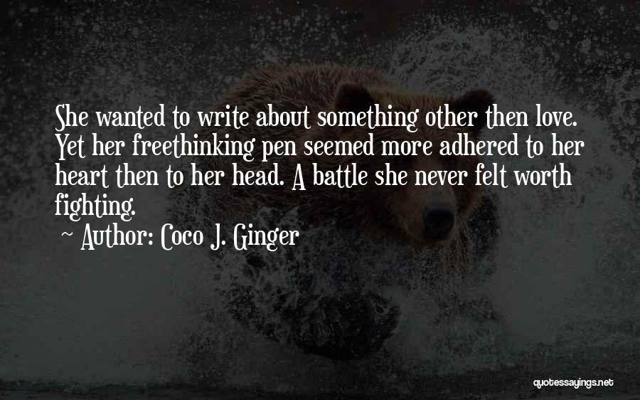Head And Heart Battle Quotes By Coco J. Ginger