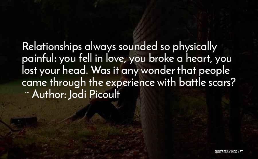 Head And Heart Battle Quotes By Jodi Picoult