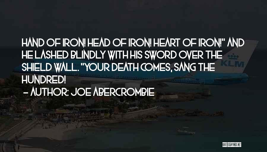 Head And Heart Battle Quotes By Joe Abercrombie