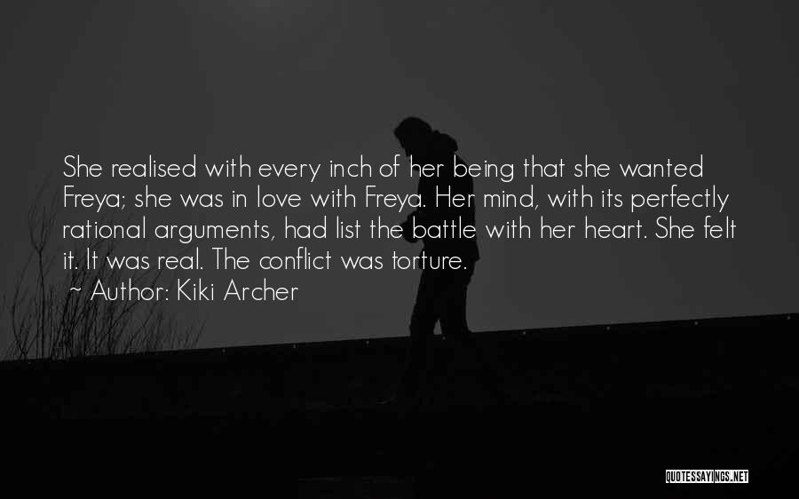 Head And Heart Battle Quotes By Kiki Archer