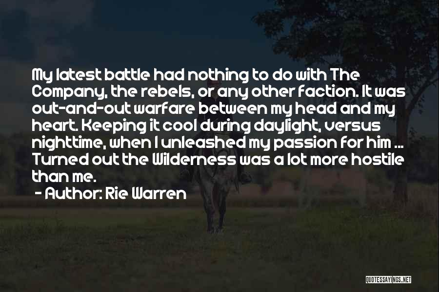 Head And Heart Battle Quotes By Rie Warren