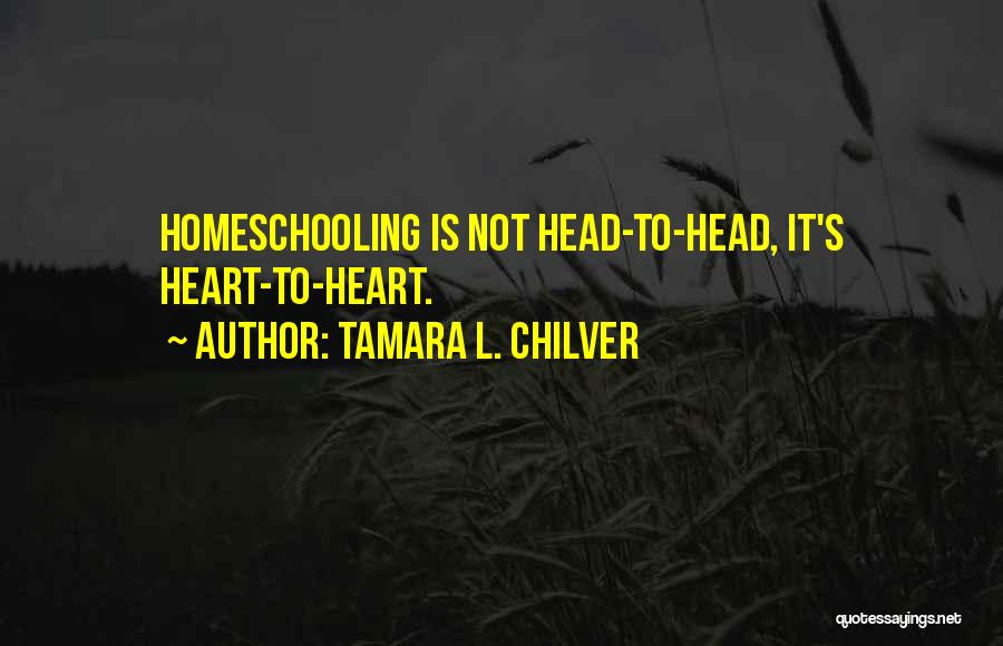 Head And Heart Battle Quotes By Tamara L. Chilver