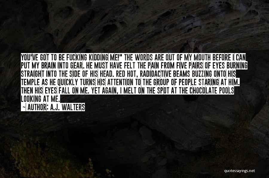 Head On Straight Quotes By A.J. Walters