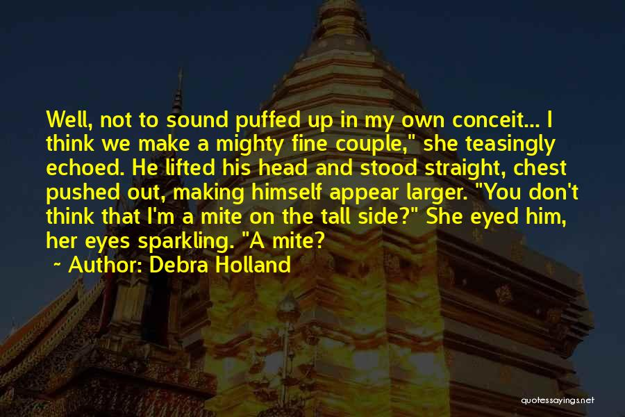 Head On Straight Quotes By Debra Holland