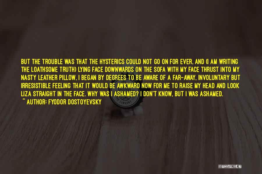 Head On Straight Quotes By Fyodor Dostoyevsky