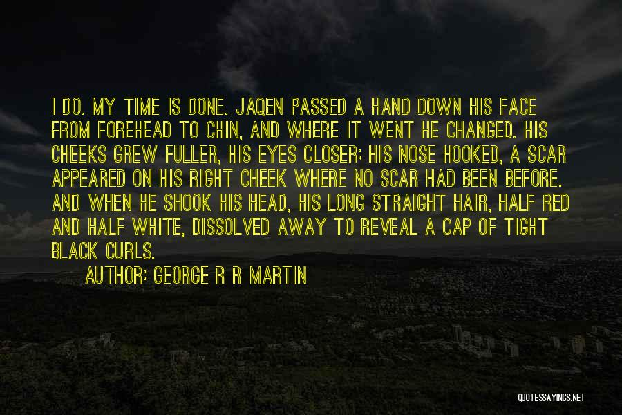 Head On Straight Quotes By George R R Martin