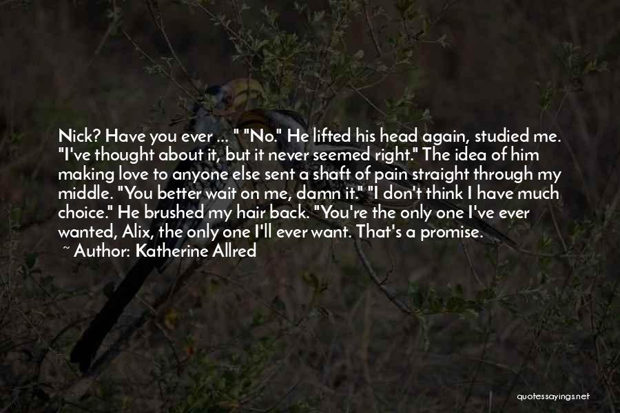 Head On Straight Quotes By Katherine Allred