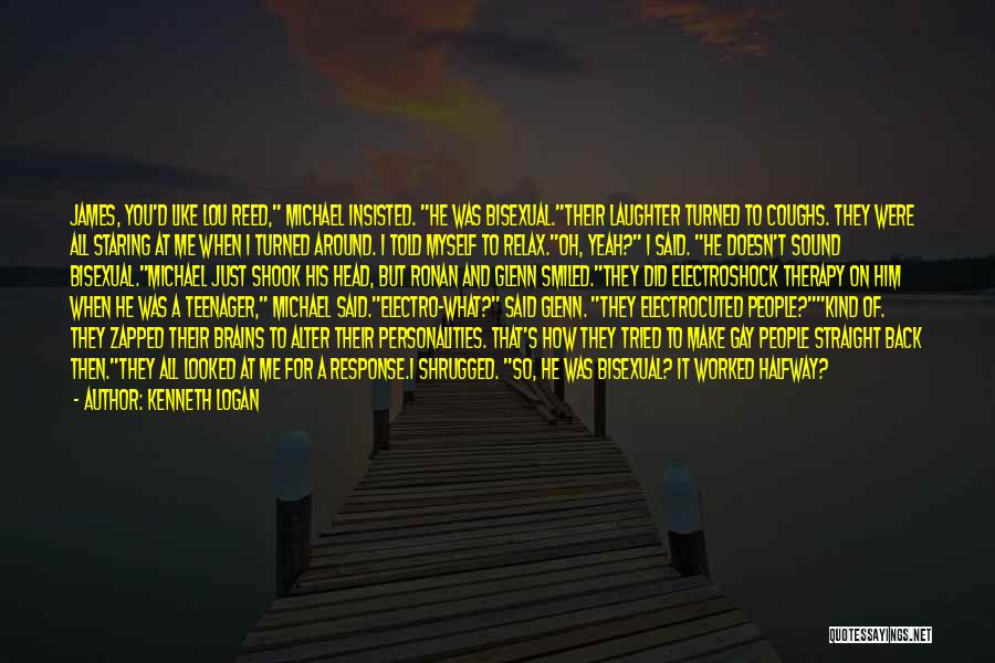 Head On Straight Quotes By Kenneth Logan