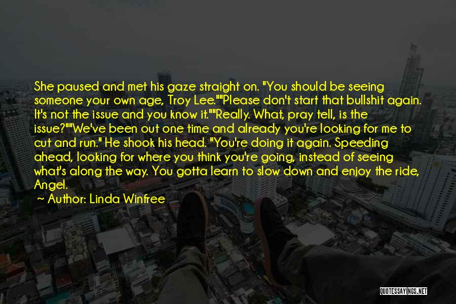 Head On Straight Quotes By Linda Winfree