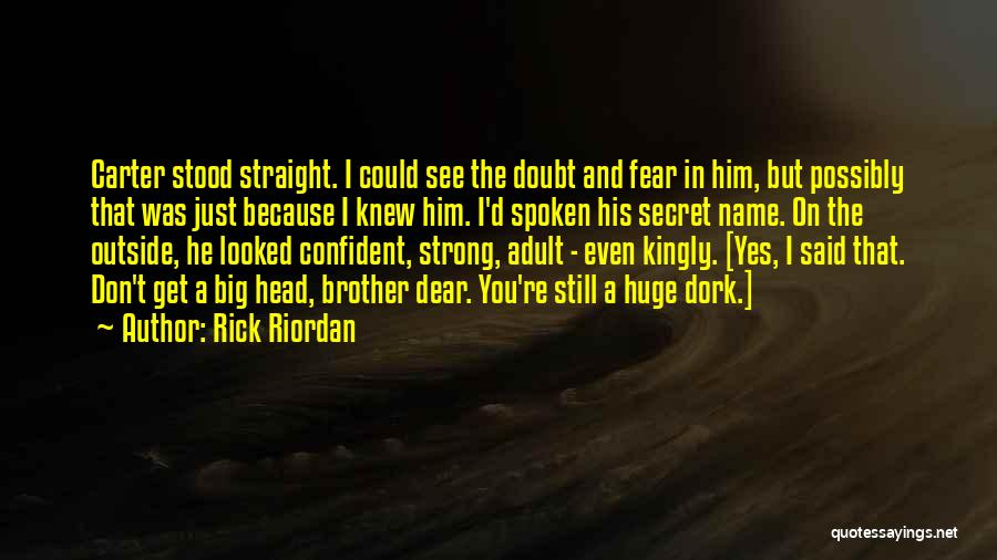 Head On Straight Quotes By Rick Riordan