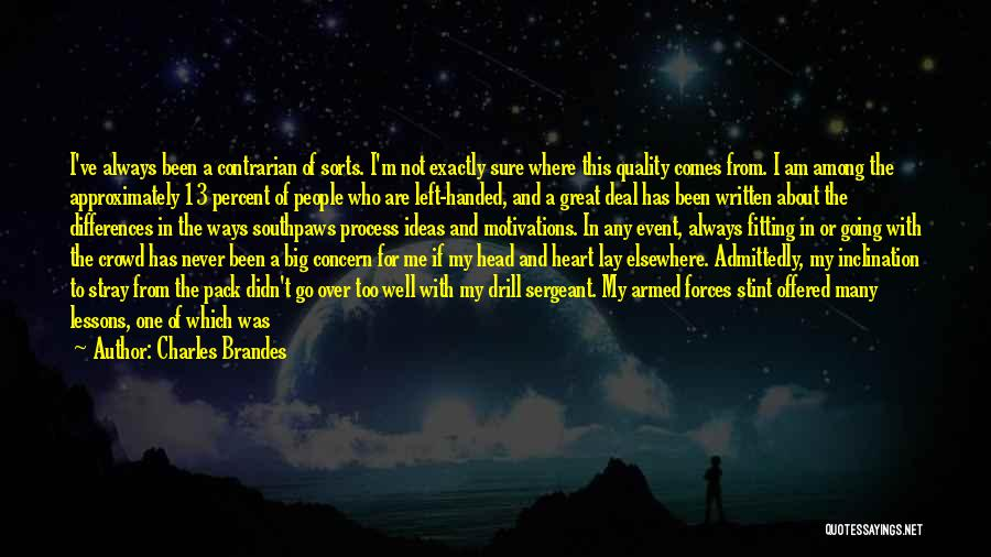 Head Over Heart Quotes By Charles Brandes