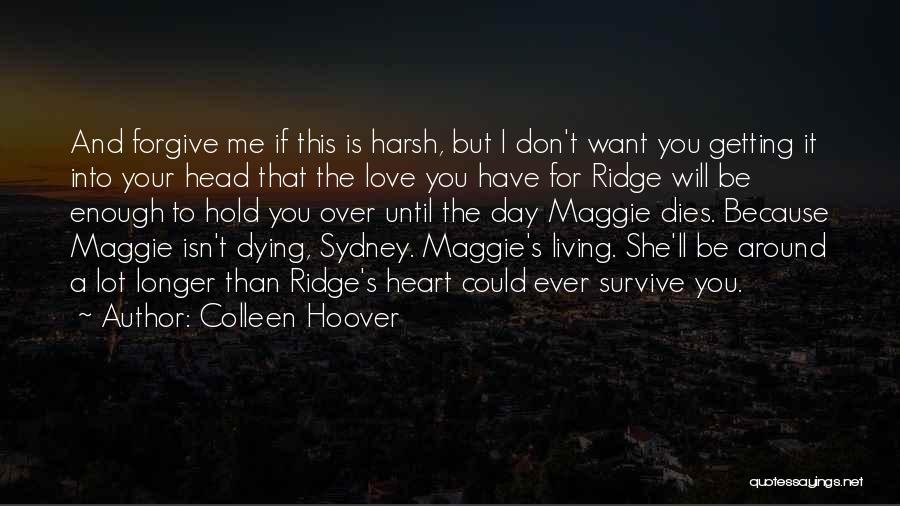Head Over Heart Quotes By Colleen Hoover