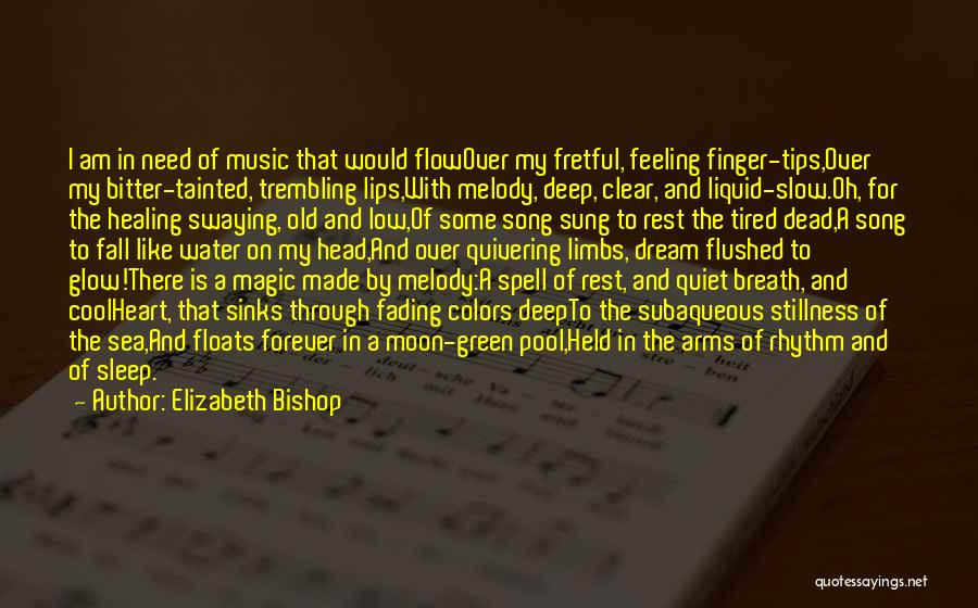Head Over Heart Quotes By Elizabeth Bishop
