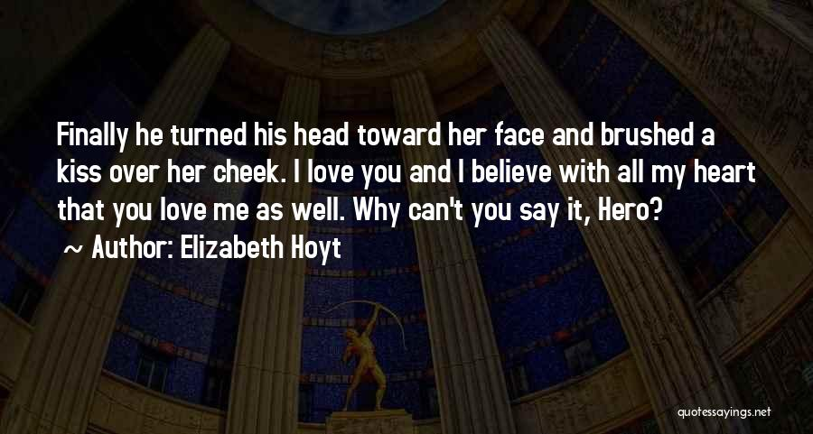 Head Over Heart Quotes By Elizabeth Hoyt