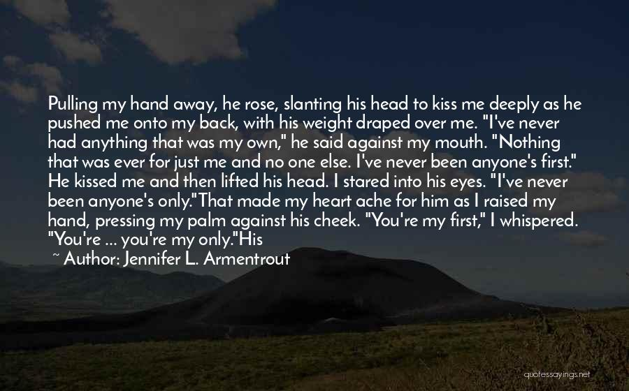 Head Over Heart Quotes By Jennifer L. Armentrout