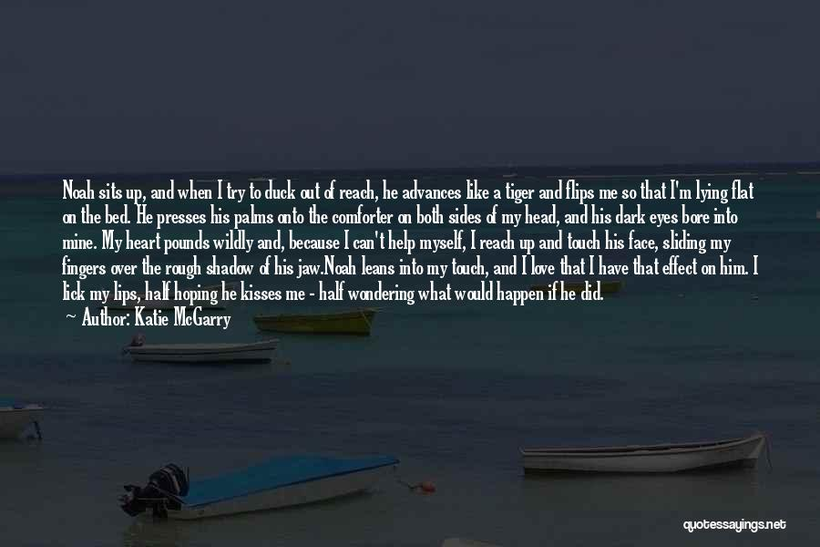 Head Over Heart Quotes By Katie McGarry