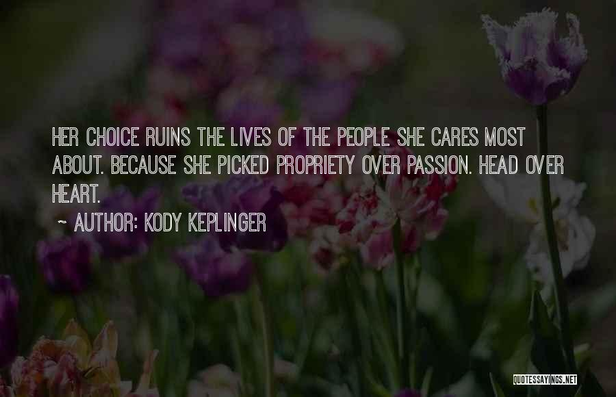 Head Over Heart Quotes By Kody Keplinger