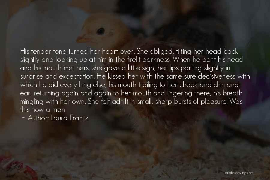 Head Over Heart Quotes By Laura Frantz