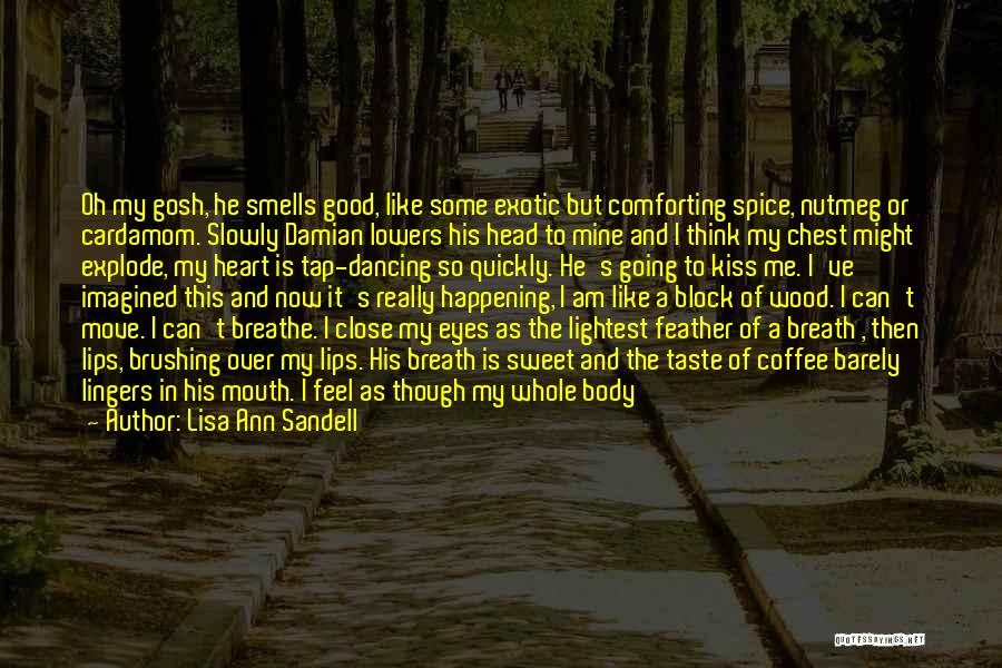 Head Over Heart Quotes By Lisa Ann Sandell