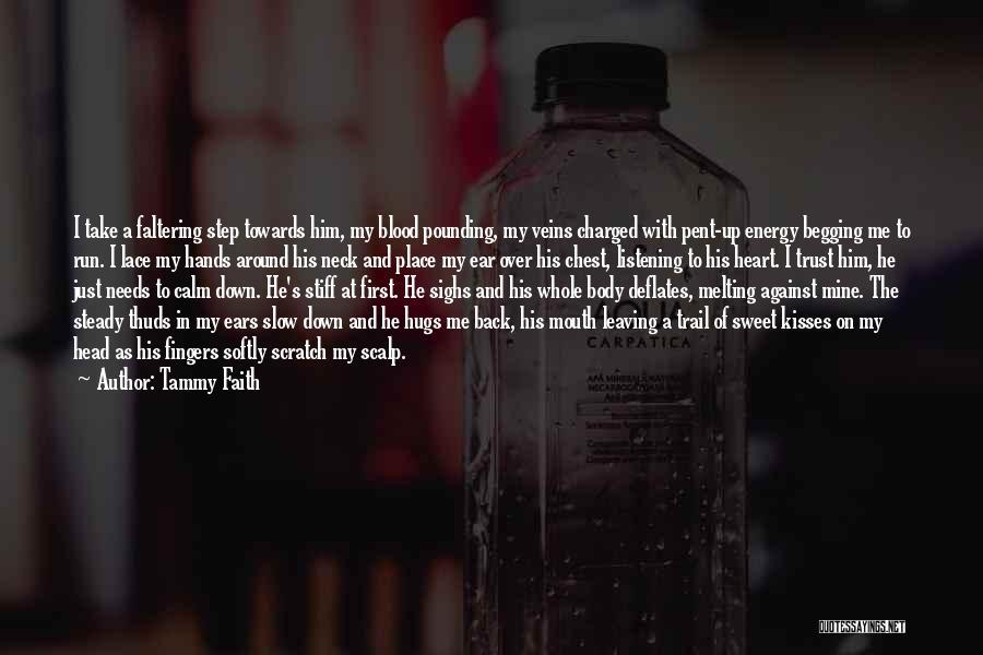 Head Over Heart Quotes By Tammy Faith